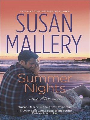 Summer Nights by Susan Mallery. WAIT LIST eBook.