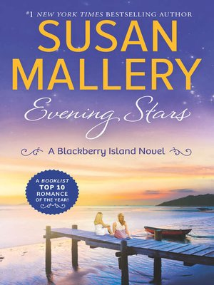 Evening Stars by Susan Mallery. AVAILABLE eBook.