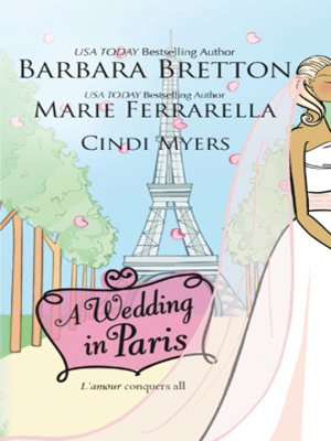 A Wedding in Paris by Barbara Bretton. AVAILABLE eBook.