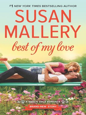 Best of My Love by Susan Mallery. WAIT LIST eBook.