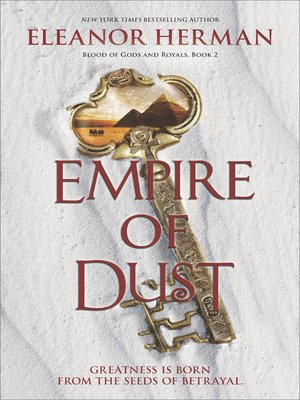 Empire of Dust by Eleanor Herman. AVAILABLE eBook.