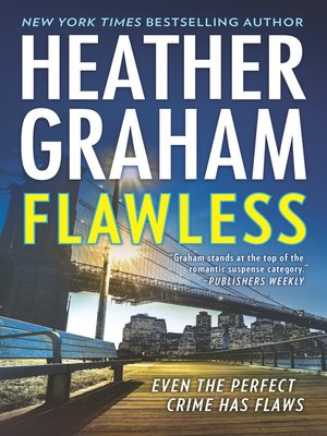 Flawless by Heather Graham. AVAILABLE eBook.