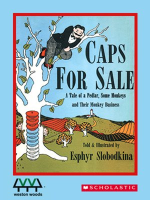 Caps for Sale by Esphyr Slobodkina. AVAILABLE Video.