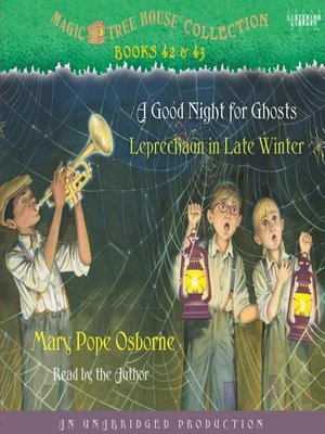 Magic Tree House, Books 42 & 43 by Mary Pope Osborne. AVAILABLE Audiobook.