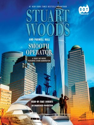Smooth Operator by Stuart Woods. AVAILABLE Audiobook.