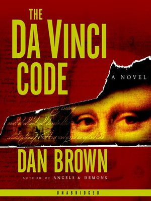 The Da Vinci Code by Dan Brown. AVAILABLE Audiobook.