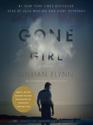 Gone Girl by Gillian Flynn. AVAILABLE Audiobook.