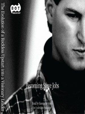 Becoming Steve Jobs by Brent Schlender. AVAILABLE Audiobook.
