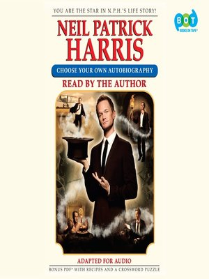 Neil Patrick Harris by Neil Patrick Harris.                                              AVAILABLE Audiobook.