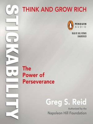 "Think and Grow Rich ""Stickability"" by Greg S Reid. AVAILABLE Audiobook."