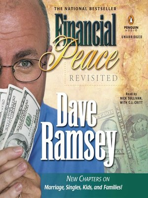 Financial Peace Revisited by Dave Ramsey. AVAILABLE Audiobook.
