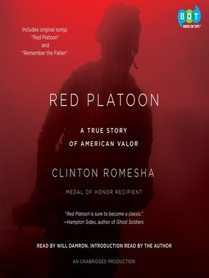Red Platoon by Clinton Romesha. AVAILABLE Audiobook.
