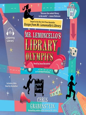 Mr. Lemoncello's Library Olympics by Chris Grabenstein.                                              AVAILABLE Audiobook.