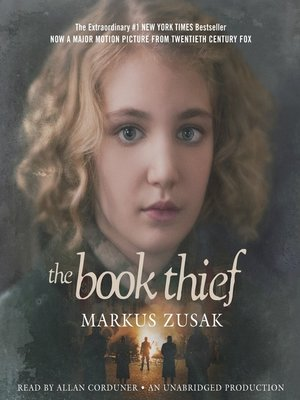 The Book Thief by Markus Zusak. AVAILABLE Audiobook.