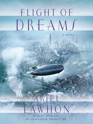 Flight of Dreams by Ariel Lawhon. AVAILABLE Audiobook.