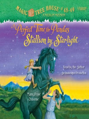 Magic Tree House, Books 48 & 49 by Mary Pope Osborne. AVAILABLE Audiobook.