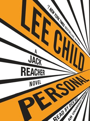 Personal by Lee Child. AVAILABLE Audiobook.