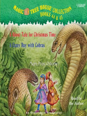 Magic Tree House, Books 44 & 45 by Mary Pope Osborne.                                              AVAILABLE Audiobook.