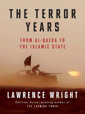 The Terror Years by Lawrence Wright. AVAILABLE Audiobook.
