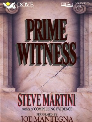 Prime Witness by Steve Martini. AVAILABLE Audiobook.