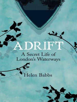 Adrift by Helen Babbs. AVAILABLE eBook.