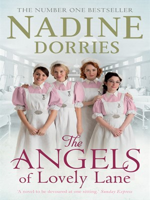 The Angels of Lovely Lane by Nadine Dorries. AVAILABLE eBook.
