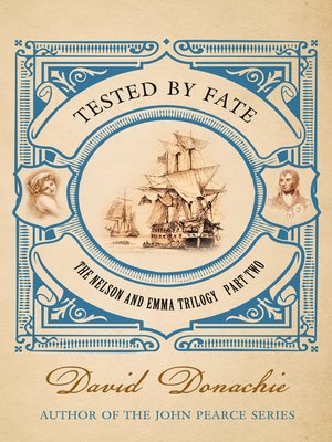 Tested by Fate by David Donachie. AVAILABLE eBook.