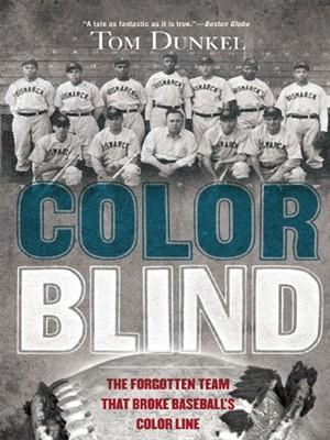 Color Blind by Tom Dunkel. WAIT LIST eBook.