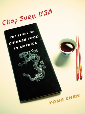 Chop Suey, USA by Yong Chen. AVAILABLE eBook.