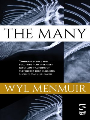 The Many by Wyl Menmuir. AVAILABLE eBook.