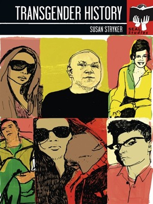Transgender History by Susan Stryker. AVAILABLE eBook.