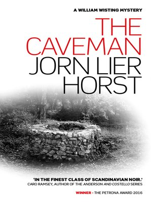 The caveman by Jorn Lier Horst. AVAILABLE eBook.
