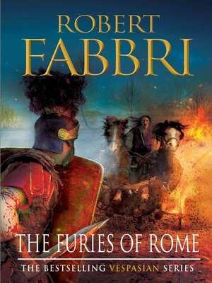 The Furies of Rome by Robert Fabbri. AVAILABLE eBook.