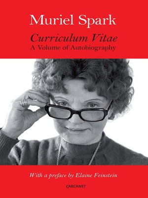 Curriculum Vitae by Muriel Spark.                                              AVAILABLE eBook.