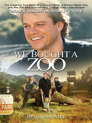 We Bought a Zoo by Benjamin Mee. AVAILABLE eBook.