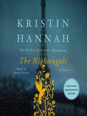 The Nightingale by Kristin Hannah. WAIT LIST Audiobook.