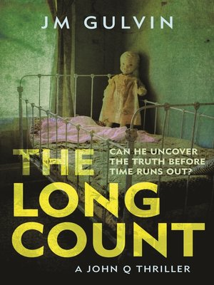 The Long Count by JM Gulvin.                                              AVAILABLE eBook.