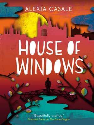 House of Windows by Alexia Casale. AVAILABLE eBook.