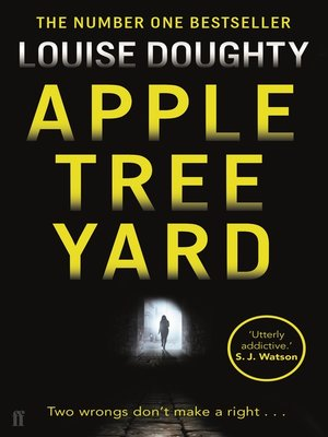 Apple Tree Yard by Louise Doughty. AVAILABLE eBook.