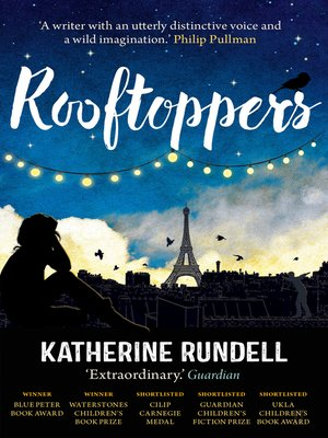Rooftoppers by Katherine Rundell. AVAILABLE eBook.
