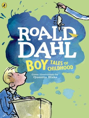 Boy by Roald Dahl. AVAILABLE eBook.