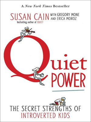 Quiet Power by Susan Cain. AVAILABLE eBook.