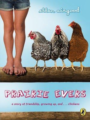 Prairie Evers by Ellen Airgood.                                              AVAILABLE eBook.