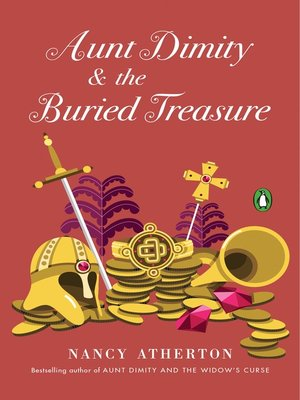 Aunt Dimity and the Buried Treasure by Nancy Atherton. AVAILABLE eBook.