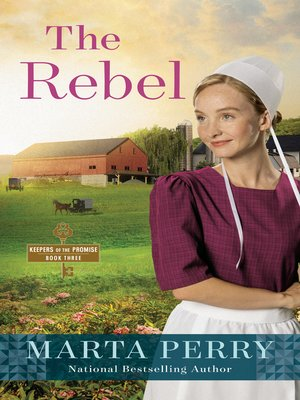 The Rebel by Marta Perry. AVAILABLE eBook.