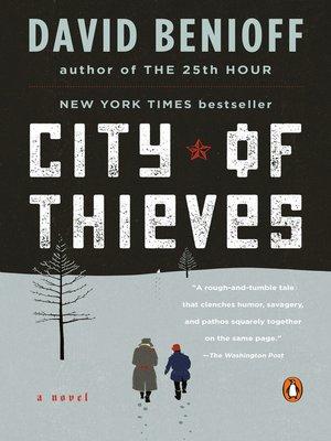 City of Thieves by David Benioff. WAIT LIST eBook.