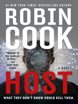 Host by Robin Cook. AVAILABLE eBook.