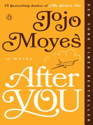 After You by Jojo Moyes. AVAILABLE eBook.