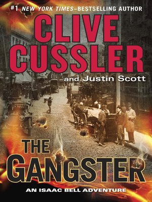 The Gangster by Clive Cussler. AVAILABLE eBook.