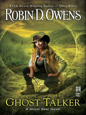 Ghost Talker by Robin D. Owens. AVAILABLE eBook.